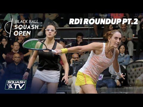 Squash: CIB Black Ball Women's Open 2020 - Rd 1 Roundup [Pt.2]