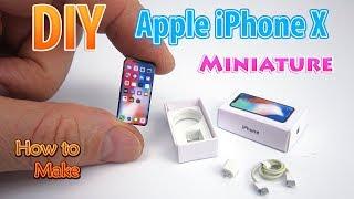 DIY Realistic Miniature Apple iPhone X | DollHouse | No Polymer Clay!