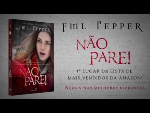 Teaser Não Pare! - FML Pepper (Trilogia Não Pare!)