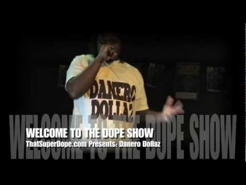 Denaro Dollaz (hip hop) @ WELCOME TO THE DOPE SHOW 