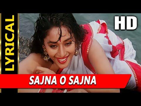 Sajna O Sajna With Lyrics | Sadhana Sargam | Phool 1993 Songs | Madhuri Dixit, Kumar Gaurav