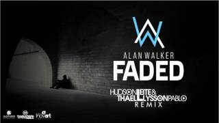 Alan Walker - Faded (Hudson Leite & Thaellysson Pablo Remix)