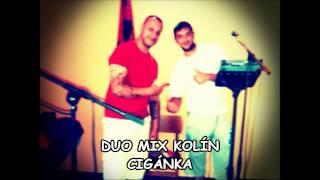 Video Duo Mix Kolín - Cigánka