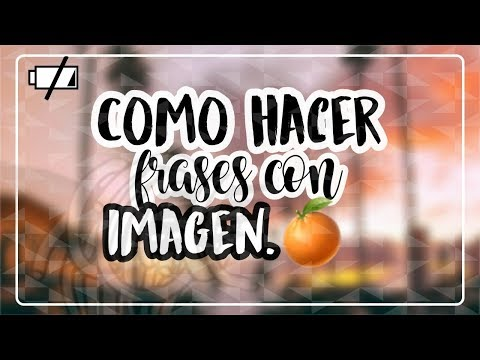 Frases Tumblr - ¿COMO HACER FRASES CON IMAGENES? - Tutorials Tumblr
