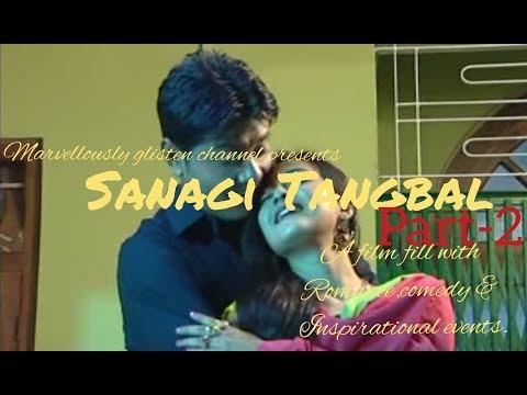 Video SANAGI TANGBAL(PT-2) - A manipuri film fill with inspirational motive. download in MP3, 3GP, MP4, WEBM, AVI, FLV January 2017