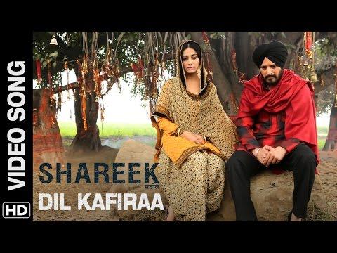 Video Dil Kafiraa (Official Video Song) Shareek | Jimmy Sheirgill, Mahie Gill | Mickey Singh download in MP3, 3GP, MP4, WEBM, AVI, FLV January 2017
