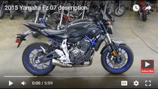 6. 2015 Yamaha Fz 07 description