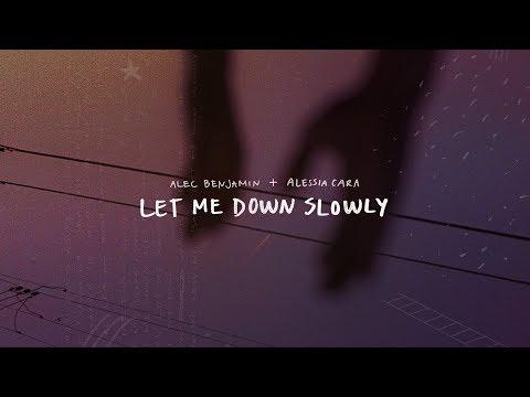 Alec Benjamin - Let Me Down Slowly (feat. Alessia Cara)[Official Lyric Video] - Thời lượng: 2 phút, 50 giây.