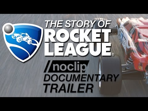 The Story of Rocket League - Noclip Documentary Trailer