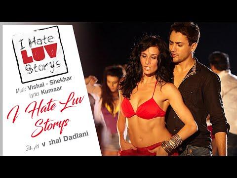 I Hate Luv Storys Best Title Track Audio Song - Sonam Kapoor|Imran Khan|Vishal Dadlani