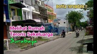 Video Mengunjungi Rumah Pelaku Bom Gereja Surabaya MP3, 3GP, MP4, WEBM, AVI, FLV September 2018