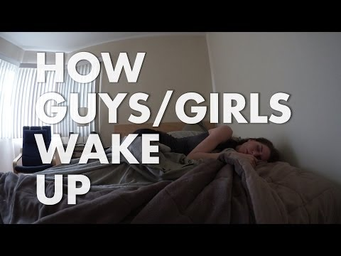 The Difference Between Guys and Girls Waking Up