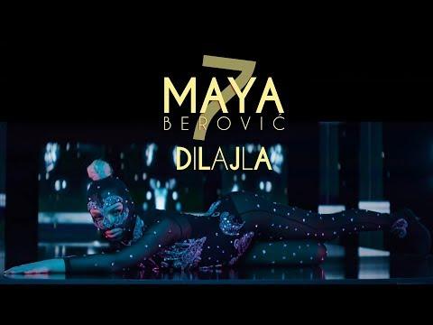Dilajla – Maya Berović – nova pesma, tv spot i tekst pesme