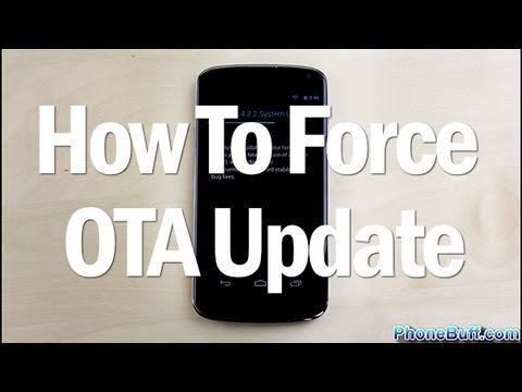 How To Force An OTA Update On Android