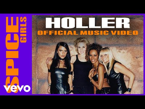 Spice Girls – Holler