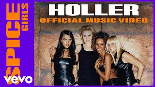 Spice Girls - Holler