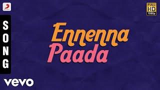 Song Name - Ennenna PaadaMovie - Aandan AdimaiSinger - HariniMusic - IlaiyaraajaLyrics - ThamaraiDirector - ManivannanStarring - Sathyaraj, Suvalakshmi, Divya UnniProducer - K. DhadhakhanStudio - KDK International filmsMusic Label - Sony Music Entertainment India Pvt. Ltd.© 2017 Sony Music Entertainment India Pvt. Ltd.Subscribe:Vevo - http://www.youtube.com/user/sonymusicisouthvevo?sub_confirmation=1Like us:Facebook: https://www.facebook.com/SonyMusicSouthFollow us:Twitter: https://twitter.com/SonyMusicSouthG+: https://plus.google.com/+SonyMusicIndia