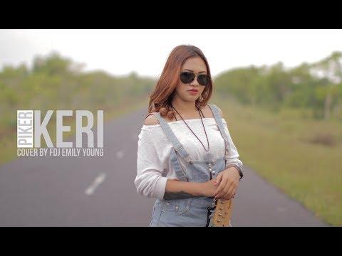 Video PIKER KERI -  COVER  VERSI REGGAE MAKNYUSSS VIRAL   - by Fdj Emily Young download in MP3, 3GP, MP4, WEBM, AVI, FLV January 2017
