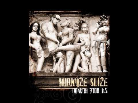 Horkýže Slíže - Woodie song (3.)__54 Dole Hlavou