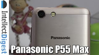 Buy now- http://fkrt.it/~Zt6F!NNNNPanasonic P55 Max Unboxing, Features And 5000 mAh Battery ChallengeConnect with us on:Website-  http://www.intellectdigest.in/Facebook- https://www.facebook.com/iDigestIndiaTwitter- https://twitter.com/iDigestIndiaGoogle+ - http://google.com/+IntellectdigestInConnect With Rohit Khurana (man behind the camera) on:Facebook- https://www.facebook.com/rohitkhuranaTwitter- https://twitter.com/rohit_khuranaGoogle+ : http://google.com/+RohitKhuranaVideo by Intellect Digest - All rights reserved. All content used is copyright to Intellect Digest. Use or commercial display or editing of the content without proper authorization is not allowed.
