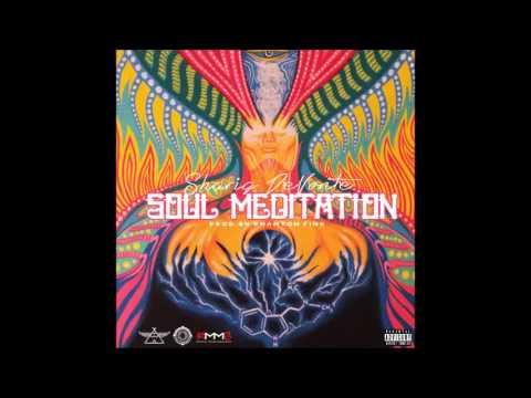 Shariq DeVonte - Soul Meditation (Prod. Phantom Fink)