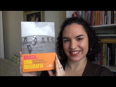 LIVRO: Brasil: uma biografia #PapoDeHistoriadores#2