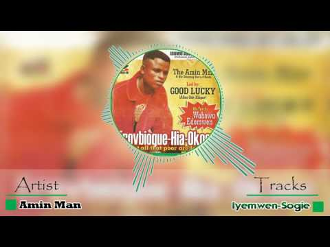 Iyemwen Sogie By Amin Man - Latest Edo Music (Amin Man Music)