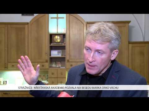 TVS: Strážnice - Křesťanská akademie si pozvala na besedu Marka Orko Váchu