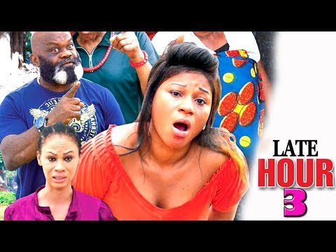 Late Hour (episode 3) - 2017 Latest Nigerian Nollywood Movie HD