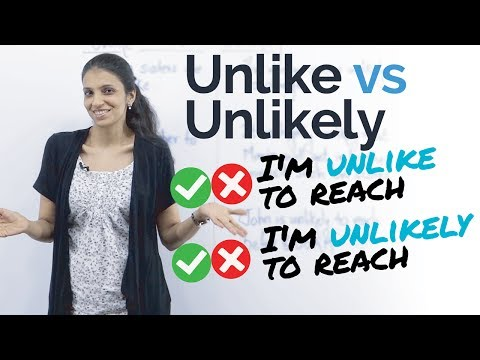 Using 'Unlike' & 'Unlikely' correctly – Free English Lessons to improve English Speaking Skills.