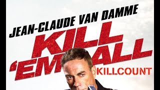 Nonton Kill  Em All  2017  Jean Claude Van Damme Killcount Film Subtitle Indonesia Streaming Movie Download