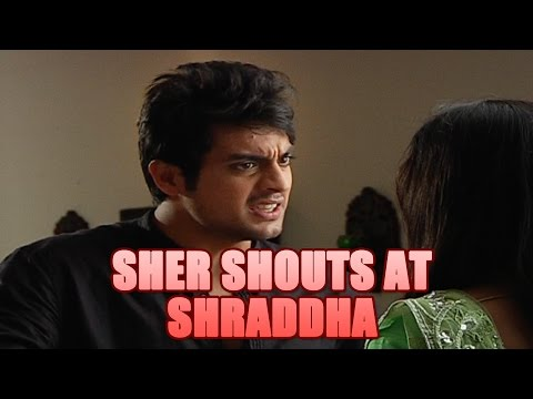 Sher SHOUTS at Shraddha in Piya Rangrez