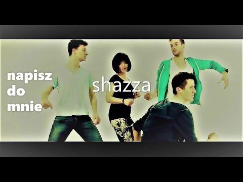 Tekst piosenki Shazza - Napisz do mnie po polsku