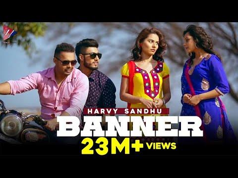 Harvy Sandhu - Banner | Latest Punjabi Song 2015