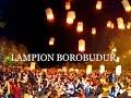 Download Lagu RIBUAN LAMPION DI LANGIT CANDI BOROBUDUR 2017 Mp3 Free