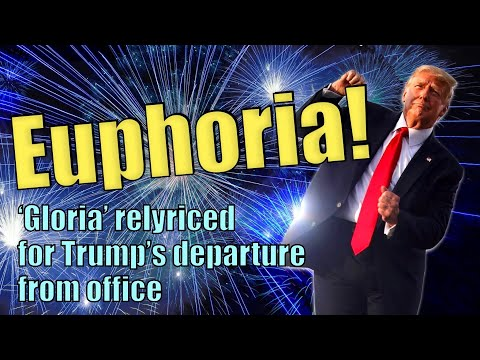 Euphoria - A Celebration of Trump's Departure from Office, in the style of 'Gloria'