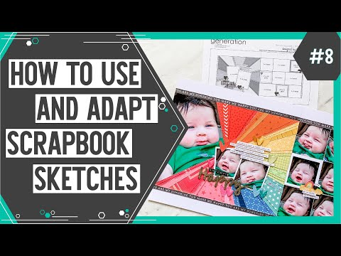 Scrapbooking Sketch Support #8 | Learn How to Use and Adapt Scrapbook Sketches | How to Scrapbook