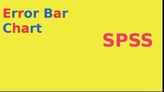 SPSS For Newbies: How To Create An Error Bar Chart