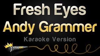 download lagu download musik download mp3 Andy Grammer - Fresh Eyes (Karaoke Version)