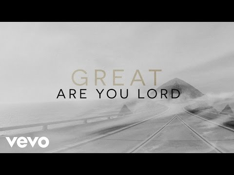 Great Are You Lord Lyric Video by One Sonic Society