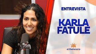 Entrevista a Karla Fatule en El Mañanero