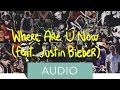 Jack Ü - Where Are Ü Now ft Justin Bieber (Official Audio)