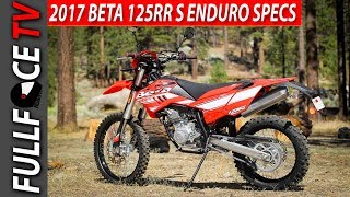 5. 2017 Beta 125 RR S Enduro Specs and Review