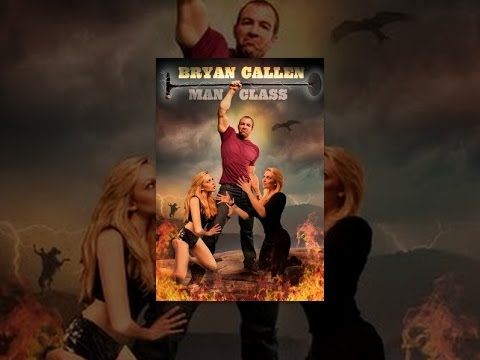 Bryan Callen: Man Class