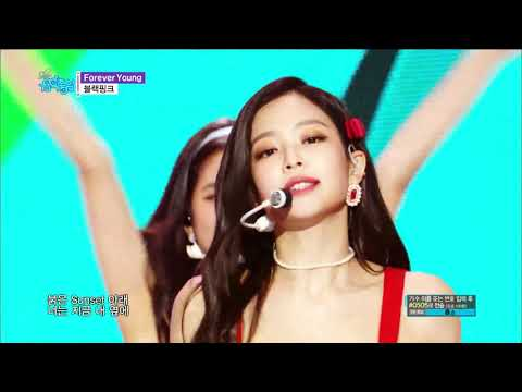【TVPP】BLACKPINK - Forever Young, 블랙핑크 – Forever Young @Show Music Core