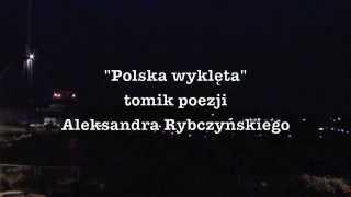 Nonton Aleksander Rybczyński - Polska wyklęta - Wydawnictwo Arcana 2013 Film Subtitle Indonesia Streaming Movie Download