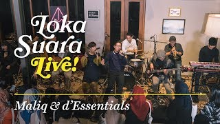 Video Loka Suara Live  Maliq & d'Essentials MP3, 3GP, MP4, WEBM, AVI, FLV Agustus 2018