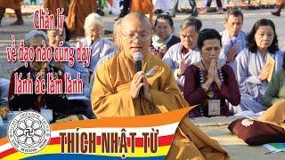 Vấn đáp Phật học: Chân lý về đạo nào cũng dạy lánh ác làm lành - TT. Thích Nhật Từ - 07/05/2005