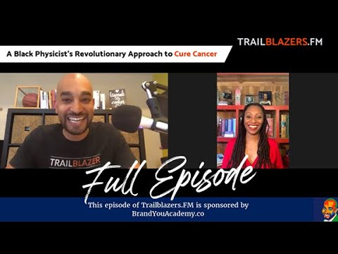 A Revolutionary Approach to Cure Cancer with Hadiyah Nicole Green | Trailblazers.FM