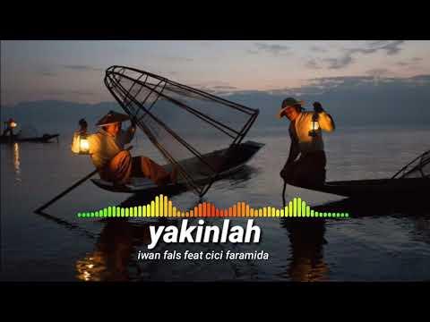 Video Yakinlah : Iwan fals feat Cici faramida download in MP3, 3GP, MP4, WEBM, AVI, FLV January 2017